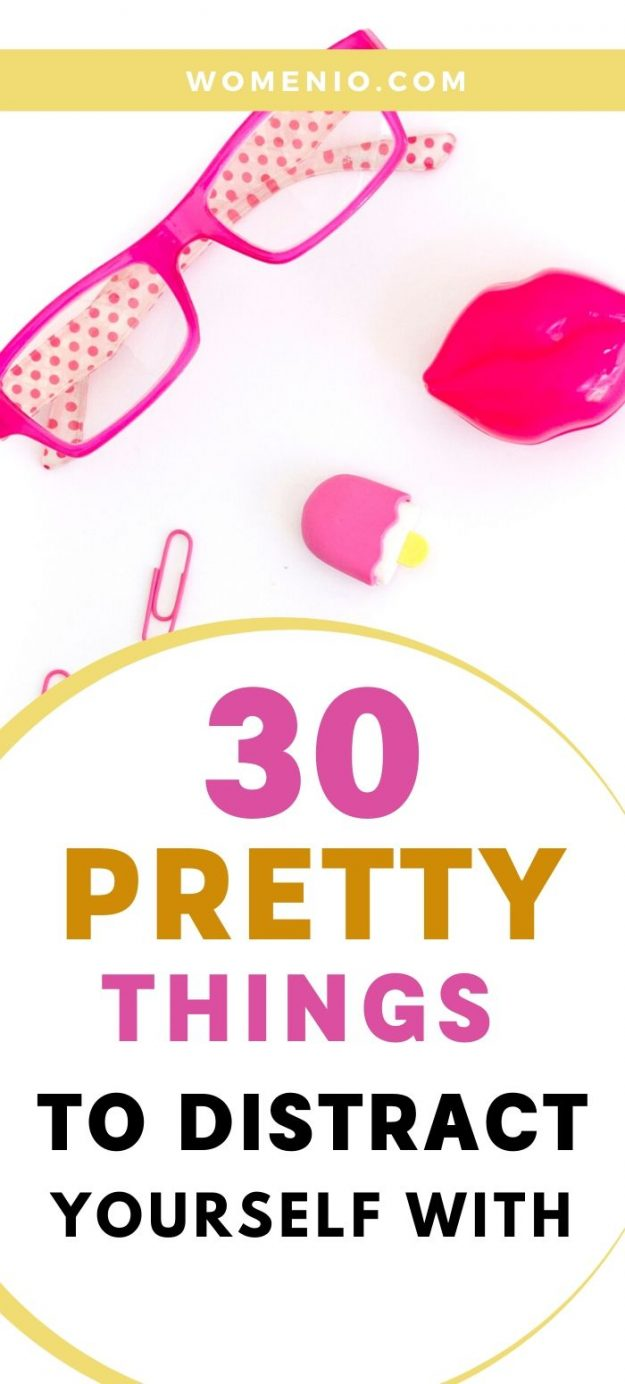 30 Pretty Things to Distract Yourself With 5
