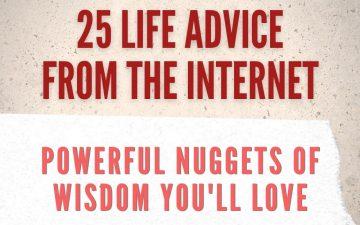 25 life advice