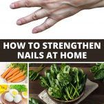 HOW TO STRENGTHEN NAILS AT HOME - Pinterest