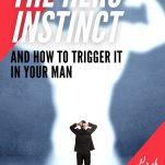 How to trigger the hero instinct